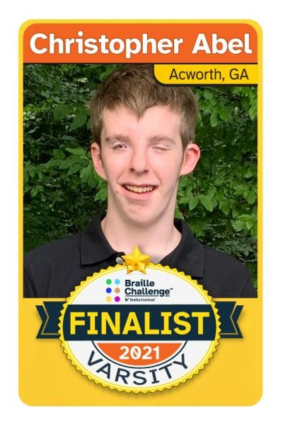 2021 Braille Challenge Finalist Card for Varsity Christopher Abel