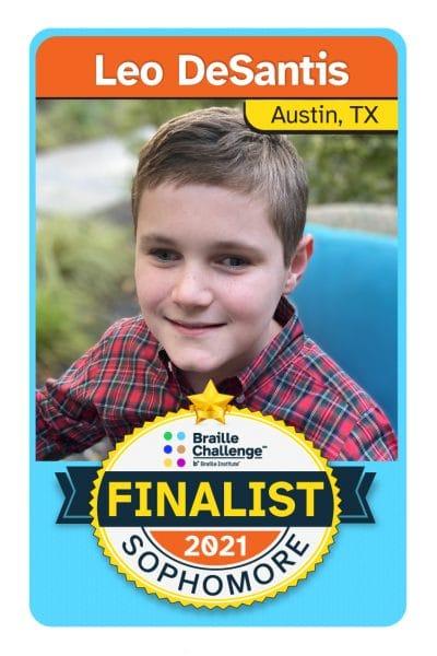 2021 Braille Challenge Finalist Card for Sophomore Leo DeSantis