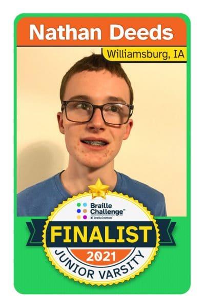 2021 Braille Challenge Finalist Card for Junior Varsity Nathan Deeds