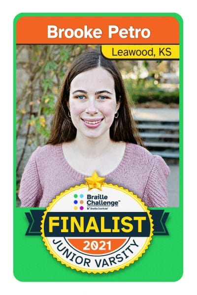2021 Braille Challenge Finalist Card for Junior Varsity Brooke Petro