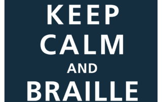 Braille Challenge graphic - Keep Calm and Braille On