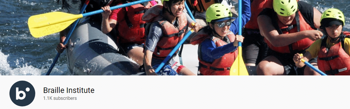 Braille Institute YouTube Channel Cover Photo of Students White Water Rafting