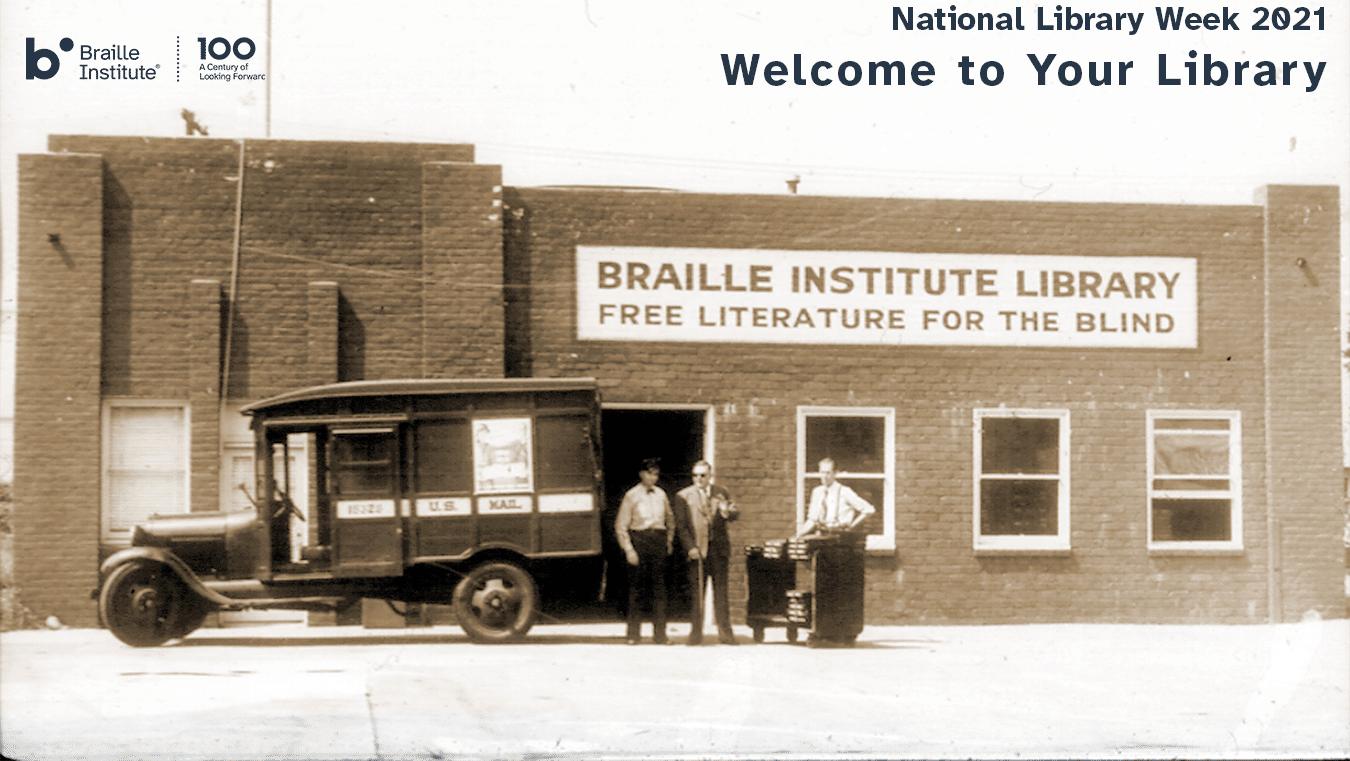 Sepia photo of the original Braille Institute Library