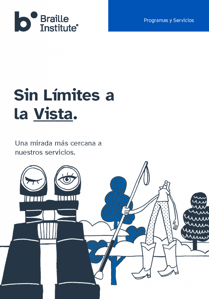 Braille Institute Programs and Services Overview Brochure Cover - Spanish Language Version