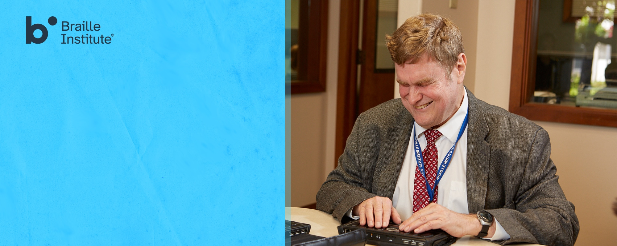 The Braille Institute logo on a light blue background and photo of a non-sighted Braille Institute instructor on a braille device